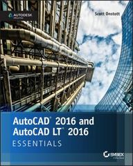 AutoCAD 2016 and AutoCAD LT 2016 Essentials 1st Edition 9781119059189 1119059186