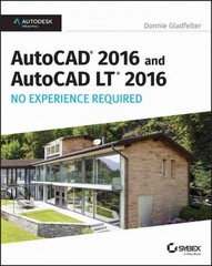 AutoCAD 2016 and AutoCAD LT 2016 No Experience Required 1st Edition 9781119059844 1119059844