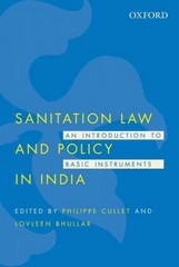 Sanitation Law and Policy in India 1st Edition 9780199456703 0199456704