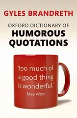 Oxford Dictionary of Humorous Quotations 5th Edition 9780199681372 0199681376