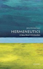 Hermeneutics: A Very Short Introduction 1st Edition 9780191508530 0191508535