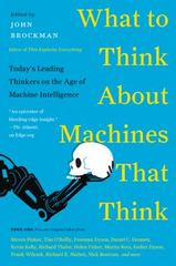 What Do You Think about Machines That Think 1st Edition 9780062425652 006242565X