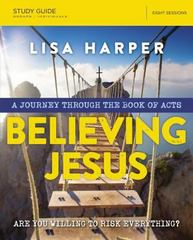 Believing Jesus Study Guide with DVD 1st Edition 9780718038618 0718038614