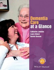 Dementia Care at a Glance 1st Edition 9781118859995 1118859995