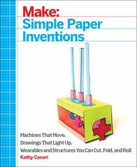 Make - Paper Inventions 1st Edition 9781457187520 1457187523