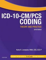 ICD-10-CM/PCS Coding: Theory and Practice, 2016 Edition 1st Edition 9780323389938 0323389937