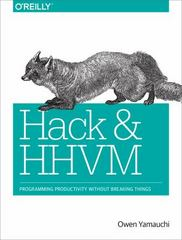 Hack and HHVM 1st Edition 9781491920879 1491920874