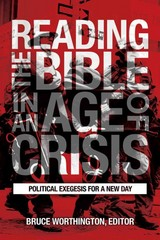 Reading the Bible in an Age of Crisis 1st Edition 9781451482867 1451482868