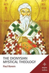 The Dionysian Mystical Theology 1st Edition 9781451495829 145149582X