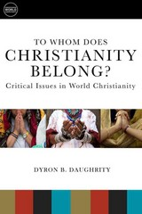 To Whom Does Christianity Belong 1st Edition 9781451496581 1451496583