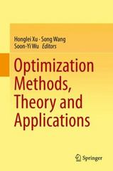 Optimization Methods, Theory and Applications 1st Edition 9783662470442 3662470446