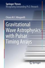 Gravitational Wave Astrophysics with Pulsar Timing Arrays 1st Edition 9783319184012 3319184016