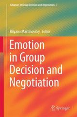 Emotion in Group Decision and Negotiation 1st Edition 9789401799638 9401799636