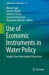 Use of Economic Instruments in Water Policy 1st Edition 9783319182865 3319182862