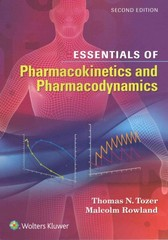 Essentials of Pharmacokinetics and Pharmacodynamics 2nd Edition 9781451194425 1451194420