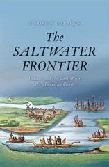 The Saltwater Frontier 1st Edition 9780300207668 0300207662