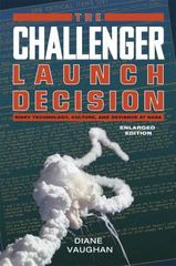 The Challenger Launch Decision 2nd Edition 9780226346823 022634682X
