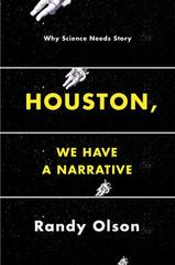Houston, We Have a Narrative 1st Edition 9780226270845 022627084X