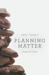 Planning Matter 1st Edition 9780226297255 022629725X