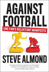 Against Football 1st Edition 9781612194912 1612194915