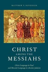 Christ Among the Messiahs 1st Edition 9780190274092 0190274093