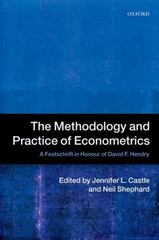 The Methodology and Practice of Econometrics 1st Edition 9780198743781 0198743785