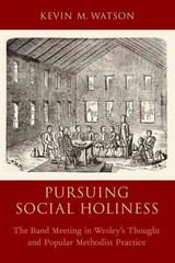 Pursuing Social Holiness 1st Edition 9780190270957 0190270950