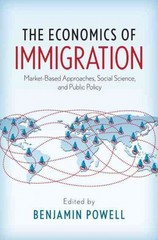 The Economics of Immigration 1st Edition 9780190258795 0190258799