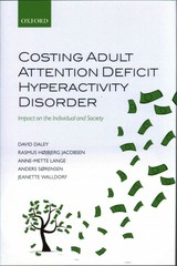 Costing Adult Attention Deficit Hyperactivity Disorder 1st Edition 9780191062728 0191062723
