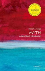 Myth: A Very Short Introduction 2nd Edition 9780198724704 0198724705