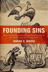 Founding Sins 1st Edition 9780190269241 0190269243
