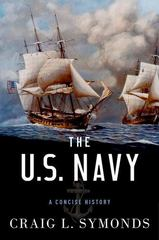 The U.S. Navy: A Concise History 1st Edition 9780199394944 0199394946