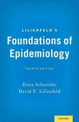 Lilienfeld's Foundations of Epidemiology 4th Edition 9780195377675 0195377672