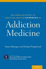 The American Society of Addiction Medicine Handbook of Addiction Medicine 1st Edition 9780190214654 0190214651