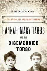 Hannah Mary Tabbs and the Disembodied Torso 1st Edition 9780190241216 0190241217