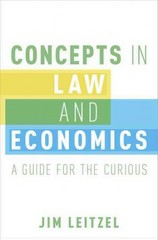 Concepts in Law and Economics 1st Edition 9780190213985 0190213981