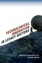 Technological Innovation in Legacy Sectors 1st Edition 9780199374526 019937452X