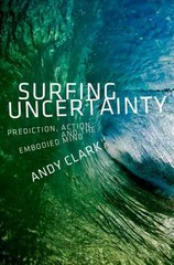 Surfing Uncertainty 1st Edition 9780190217020 0190217022