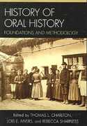History of Oral History 1st Edition 9780759102309 0759102309