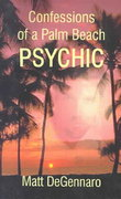 Confessions of a Palm Beach Psychic 0 9780759629677 0759629676