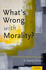 What's Wrong With Morality? 1st Edition 9780199355556 019935555X