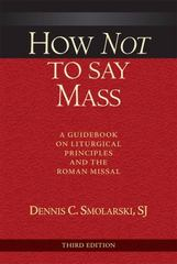 How Not to Say Mass 3rd Edition 9780809149445 0809149443