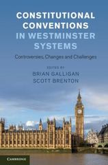 Constitutional Conventions in Westminster Systems 1st Edition 9781107100244 1107100240
