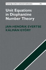 Unit Equations in Diophantine Number Theory 1st Edition 9781107097605 1107097606