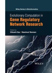 Evolutionary Computation in Gene Regulatory Network Research 1st Edition 9781118911518 1118911512