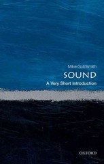 Sound: A Very Short Introduction 1st Edition 9780191018077 0191018074