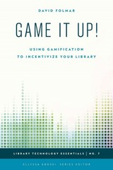 Game It Up! 1st Edition 9781442253346 1442253347