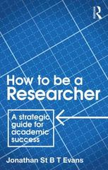 How to Be a Researcher 2nd Edition 9781138917316 1138917311