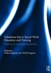 Substance Use in Social Work Education and Training 1st Edition 9781138936546 1138936545