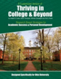 A Customized Version of Thriving in College and Beyond 2nd Edition 9781465274564 1465274561